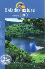 Guide Balades Nature dans le Jura - 13,49 €