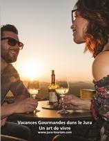 Vacances Gourmandes dans le Jura