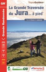 Topoguides® la Grande Traversée du Jura ... à pied - 16,40...