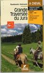 Grande Traversée du Jura... à Cheval - 15,50 €